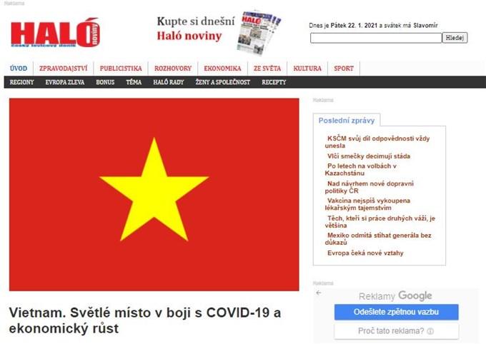Trang báo điện tử halonoviny.cz (CH Séc) mới đây đã đăng bài viết ca ngợi những thành tựu nổi bật của Việt Nam trong những năm gần đây, nhất là trong cuộc chiến chống dịch viêm đường hô cấp cấp COVID-19 và tăng trưởng kinh tế.