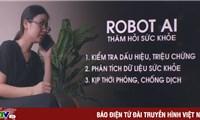TP Hồ Chí Minh sẽ triển khai robot hỏi thăm sức khỏe người dân