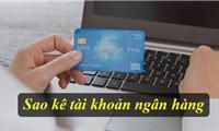 Các ngân hàng không thống nhất phí dịch vụ sao kê