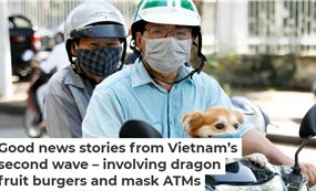 Good news stories from Vietnam's second wave – involving dragon fruit burgers and mask ATMs