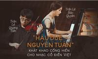 'Hậu duệ nhà văn Nguyễn Tuân' khát khao cống hiến cho nhạc cổ điển Việt