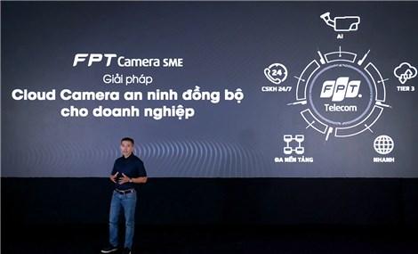 FPT Telecom trình làng giải pháp camera dành cho doanh nghiệp vừa và nhỏ