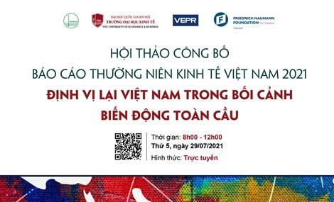 Sáng nay, VEPR tỏ chức Công bố Báo cáo thường niên Kinh tế Việt Nam năm 2021 theo hình thức trực tuyến