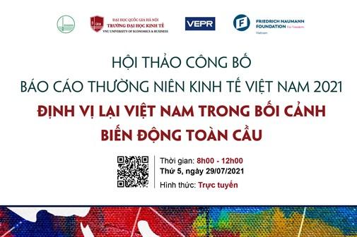 (Live) Sáng nay, VEPR tổ chức Công bố Báo cáo thường niên Kinh tế Việt Nam năm 2021
