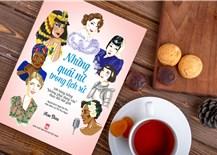 Cuốn sách về những phụ nữ ấn tượng trong lịch sử